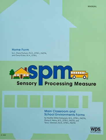 """Sensory Processing Measure – SPM"""