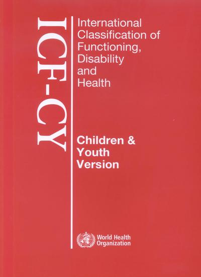 International Classification of Functioning, Disability and Health for Children